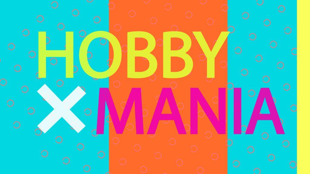 HobbyMania – Tausch mit mir dein Hobby